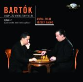 Bartok: Complete Works for Violin Vol.1 - Early Works and Transcriptions
